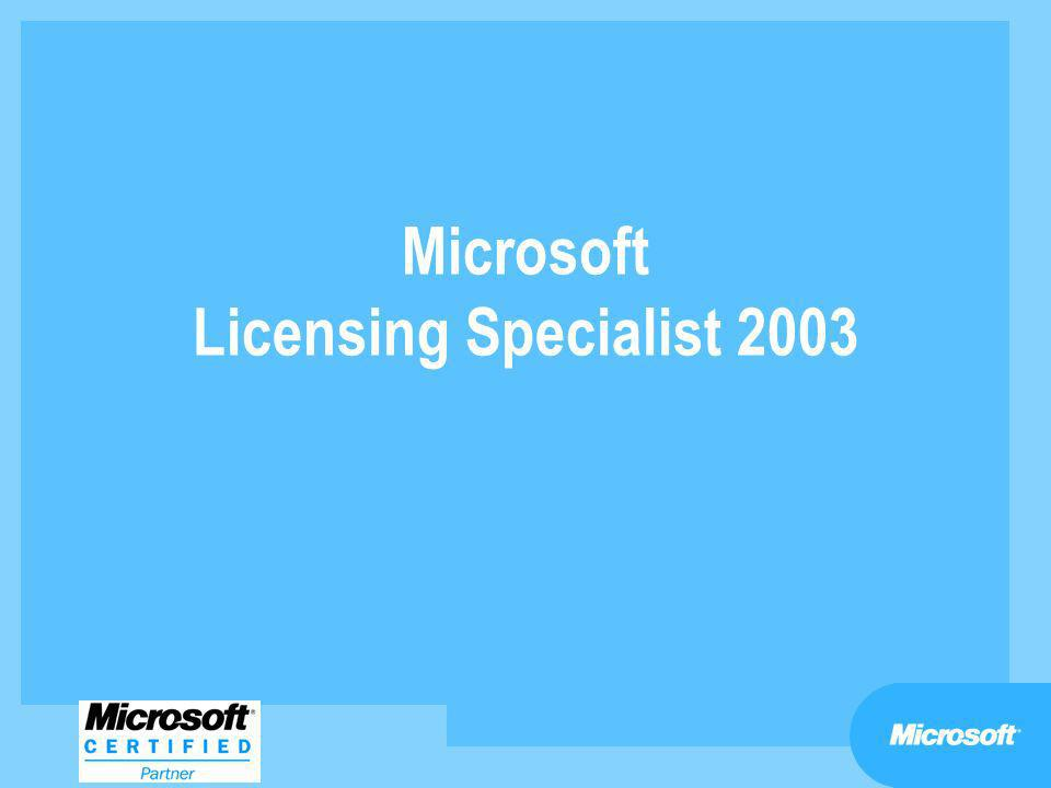Microsoft Licensing Specialist 2003