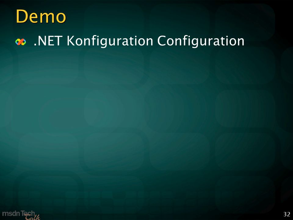32 Demo.NET Konfiguration Configuration