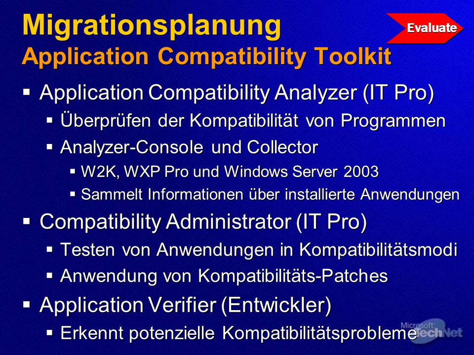 Migrationsplanung Application Compatibility Toolkit Application Compatibility Analyzer (IT Pro) Überprüfen der Kompatibilität von Programmen Analyzer-