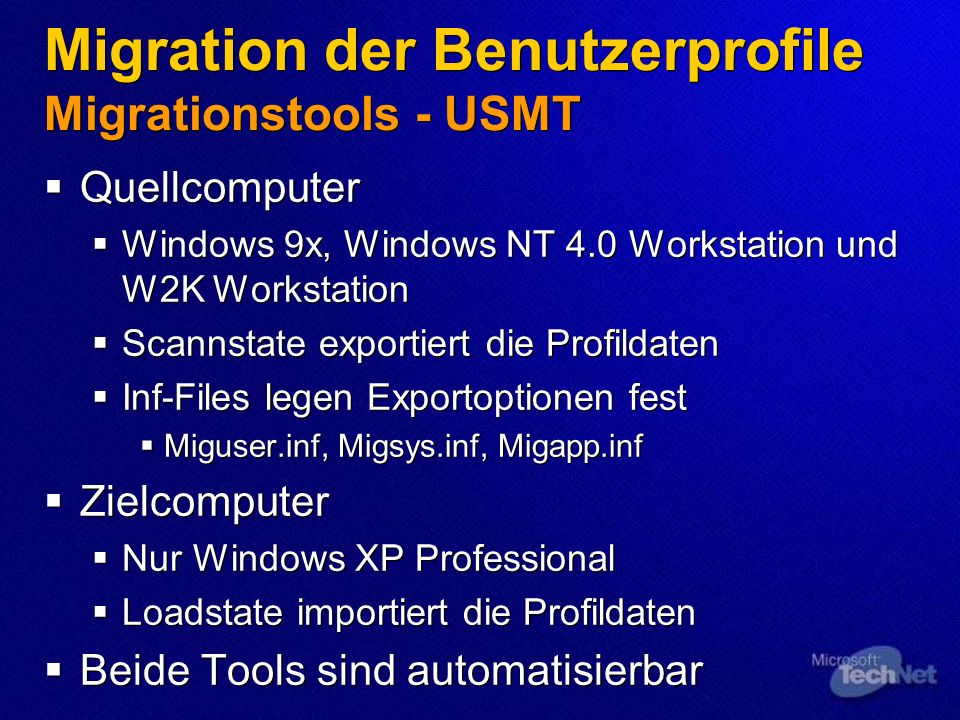 Migration der Benutzerprofile Migrationstools - USMT Quellcomputer Windows 9x, Windows NT 4.0 Workstation und W2K Workstation Scannstate exportiert di