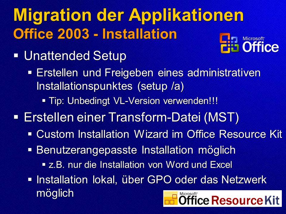 Migration der Applikationen Office 2003 - Installation Unattended Setup Erstellen und Freigeben eines administrativen Installationspunktes (setup /a)
