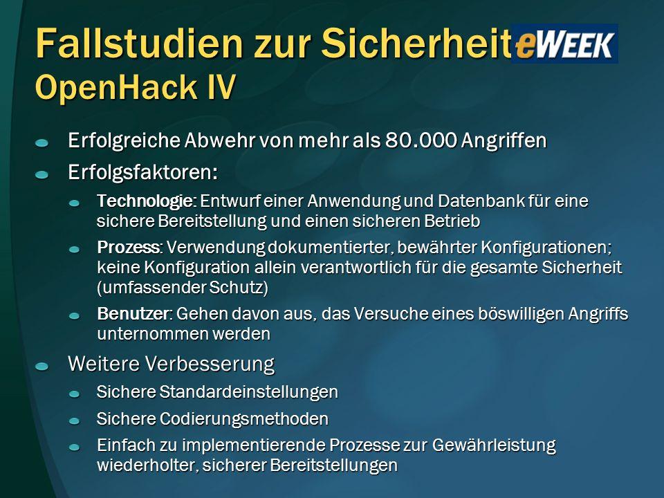 Fallstudien zur Sicherheit OpenHack IV Erfolgreiche Abwehr von mehr als 80.000 Angriffen Erfolgsfaktoren: Technologie: Entwurf einer Anwendung und Dat
