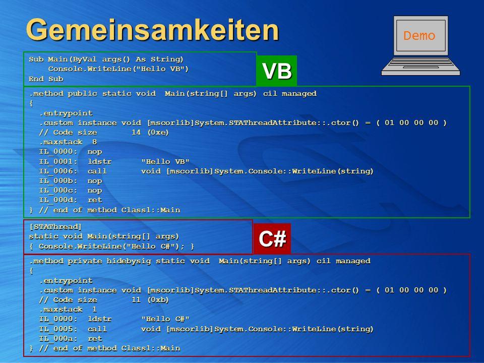 Gemeinsamkeiten Sub Main(ByVal args() As String) Console.WriteLine(