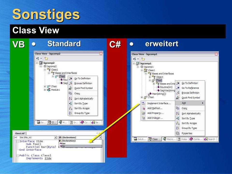 Sonstiges Class View VB Standard StandardC# erweitert erweitert