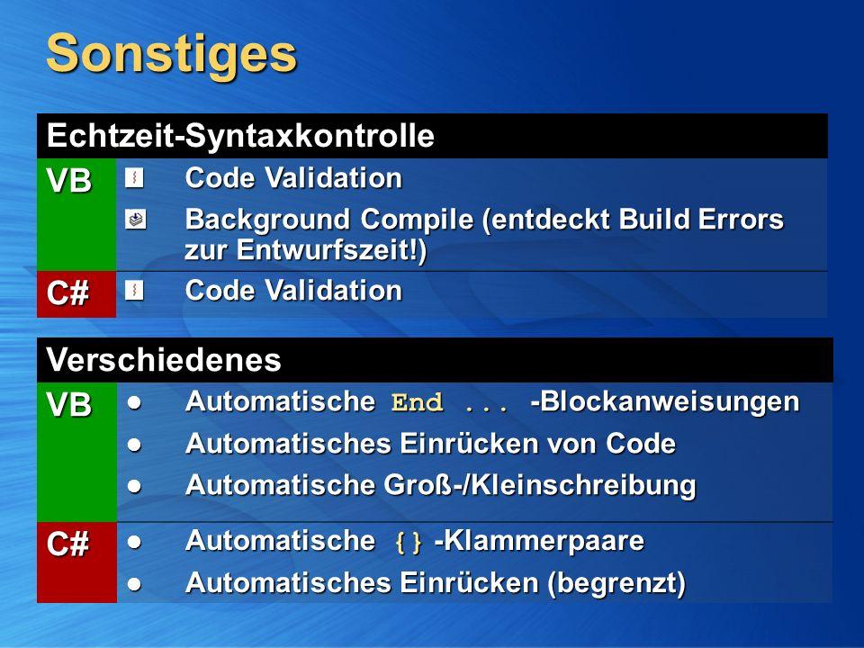 Sonstiges Echtzeit-Syntaxkontrolle VB Code Validation Background Compile (entdeckt Build Errors zur Entwurfszeit!) C# Code Validation VerschiedenesVB