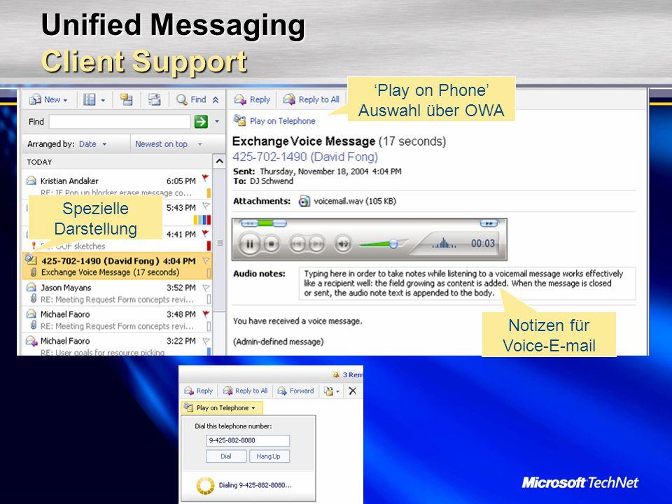 Unified Messaging Client Support Play on Phone Auswahl über OWA Notizen für Voice-E-mail Spezielle Darstellung