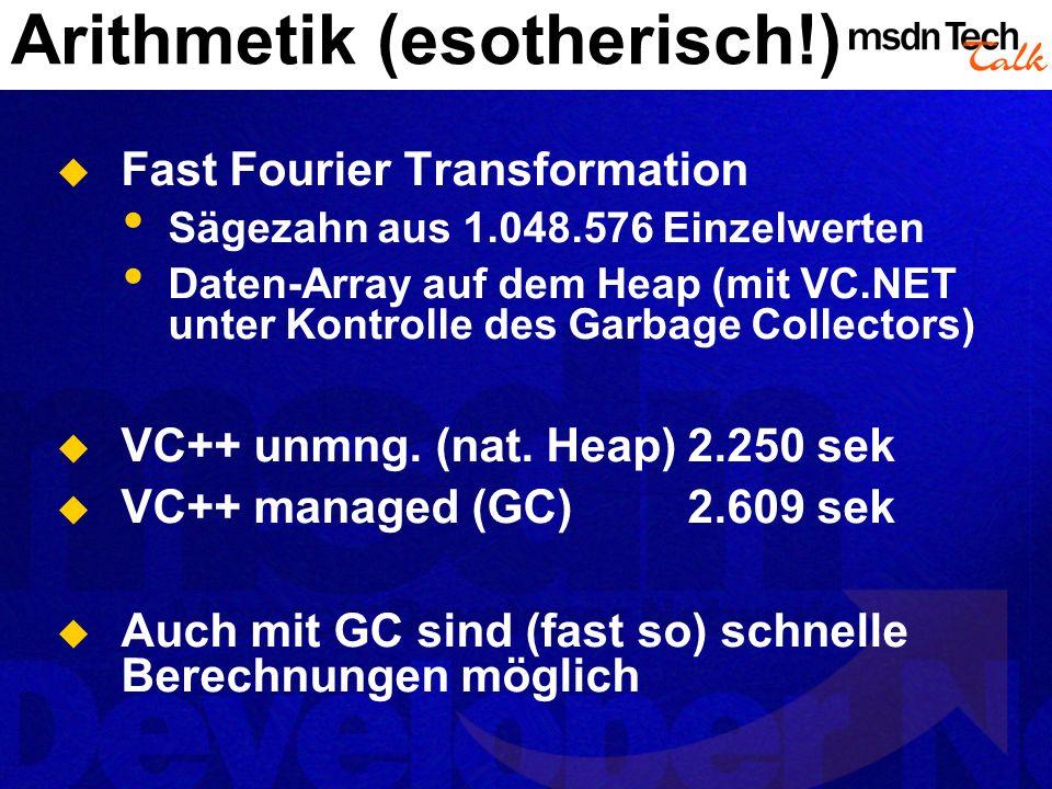 Arithmetik (esotherisch!) Fast Fourier Transformation Sägezahn aus 1.048.576 Einzelwerten Daten-Array auf dem Heap (mit VC.NET unter Kontrolle des Gar