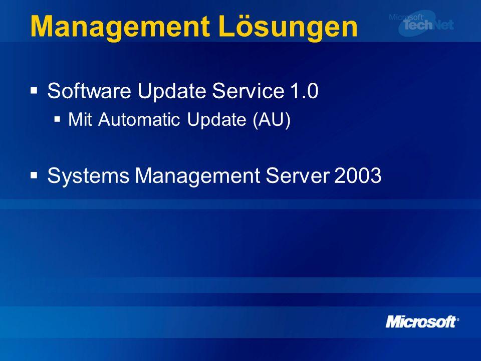 Management Lösungen Software Update Service 1.0 Mit Automatic Update (AU) Systems Management Server 2003