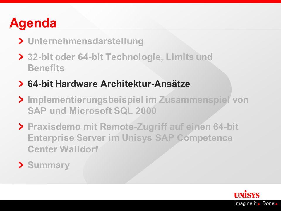 Agenda Unternehmensdarstellung 32-bit oder 64-bit Technologie, Limits und Benefits 64-bit Hardware Architektur-Ansätze Implementierungsbeispiel im Zus