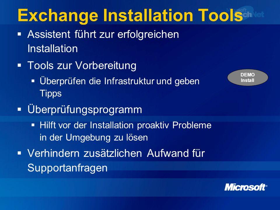 Exchange Installation Tools Assistent führt zur erfolgreichen Installation Tools zur Vorbereitung Überprüfen die Infrastruktur und geben Tipps Überprü