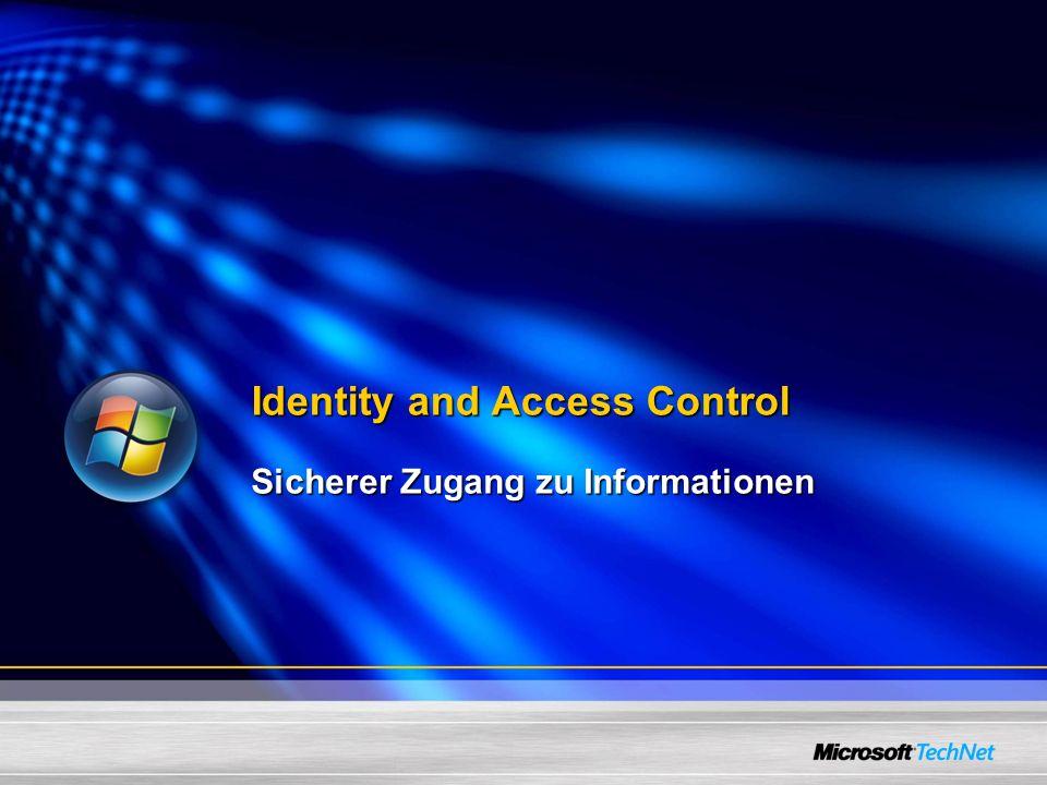 Identity and Access Control Sicherer Zugang zu Informationen