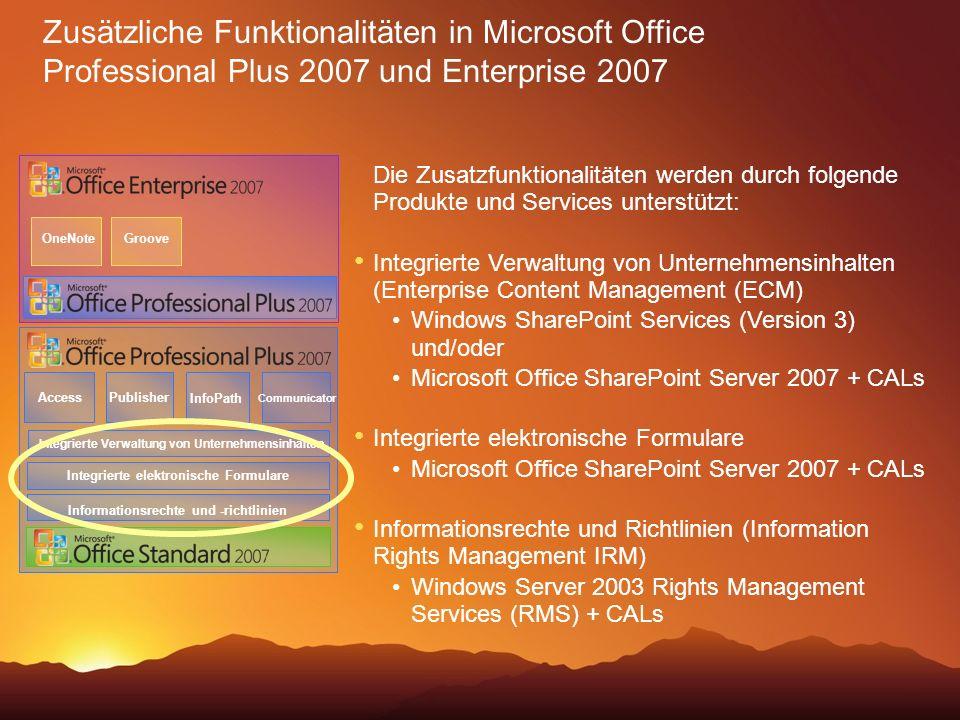 Die Zusatzfunktionalitäten werden durch folgende Produkte und Services unterstützt: Integrierte Verwaltung von Unternehmensinhalten (Enterprise Conten