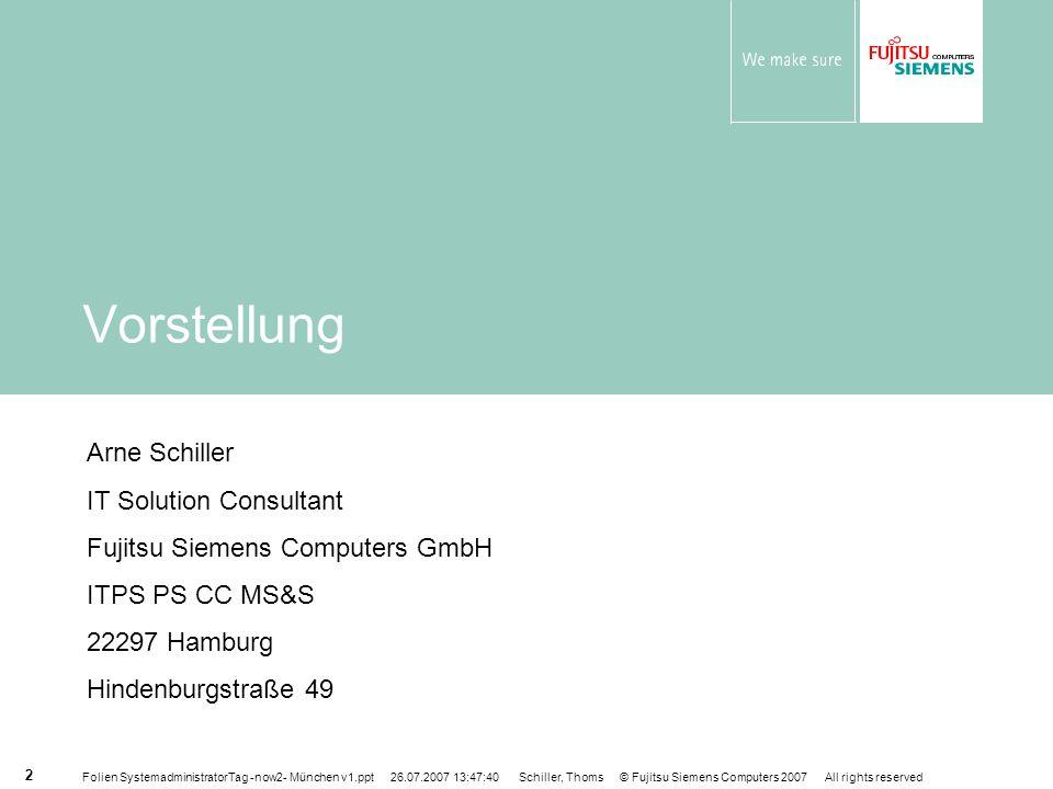 Folien SystemadministratorTag -now2- München v1.ppt 26.07.2007 13:47:40 Schiller, Thoms © Fujitsu Siemens Computers 2007 All rights reserved 3 IT Situation heute: komplexe, unflexible und teure IT-Infrastrukturen