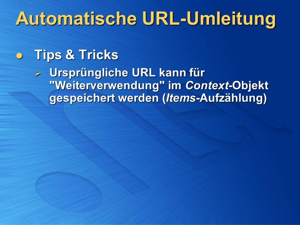 Automatische URL-Umleitung Tips & Tricks Tips & Tricks Ursprüngliche URL kann für
