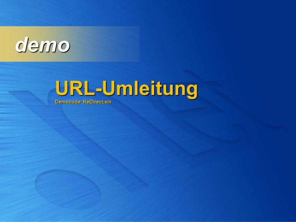 URL-Umleitung Democode: ReDirect.sln demo demo