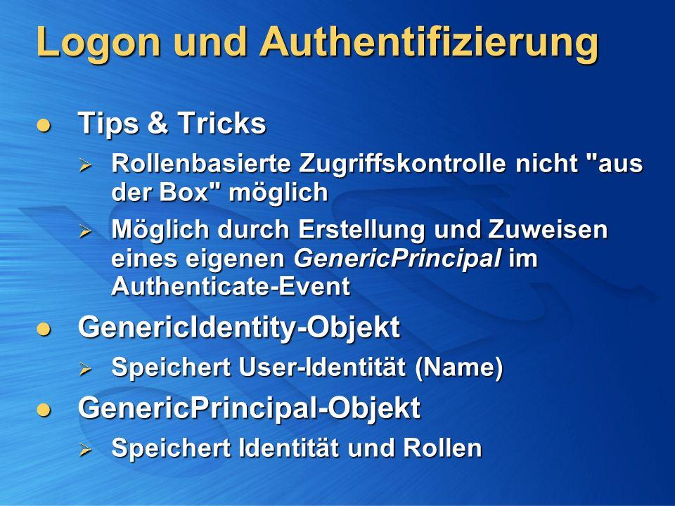 Logon und Authentifizierung Tips & Tricks Tips & Tricks Rollenbasierte Zugriffskontrolle nicht