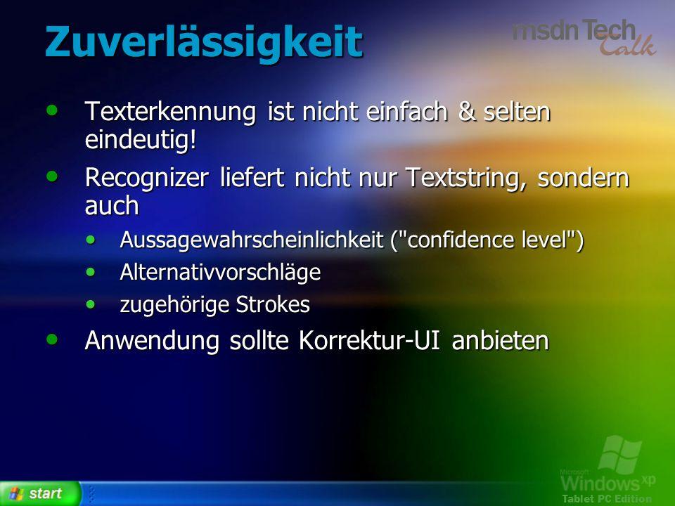 Tablet PC Edition Zuverlässigkeit Texterkennung ist nicht einfach & selten eindeutig! Texterkennung ist nicht einfach & selten eindeutig! Recognizer l