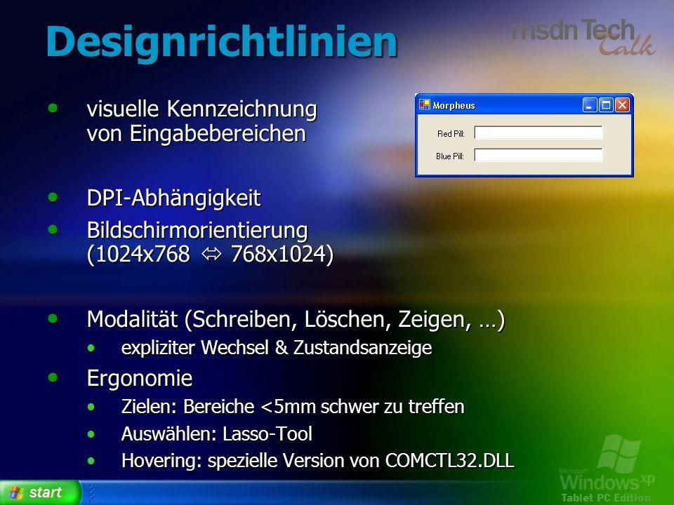 Tablet PC Edition Designrichtlinien visuelle Kennzeichnung von Eingabebereichen visuelle Kennzeichnung von Eingabebereichen DPI-Abhängigkeit DPI-Abhän