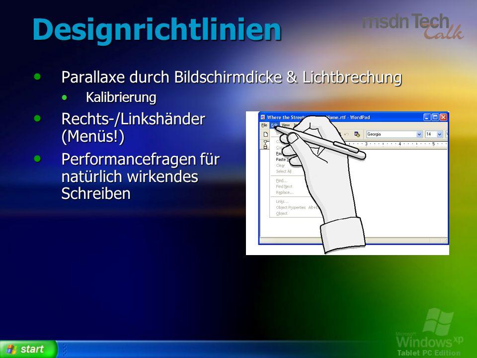 Tablet PC Edition Designrichtlinien Parallaxe durch Bildschirmdicke & Lichtbrechung Parallaxe durch Bildschirmdicke & Lichtbrechung Kalibrierung Kalib