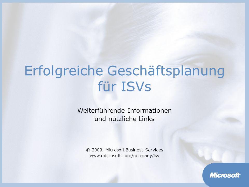 MarketsPrograms www.microsoft.com/germany/isv Die Wahl der richtigen Rechtsform ist nicht nur eine Frage, die man sich einmalig bei der Gründung einer Firma stellt.