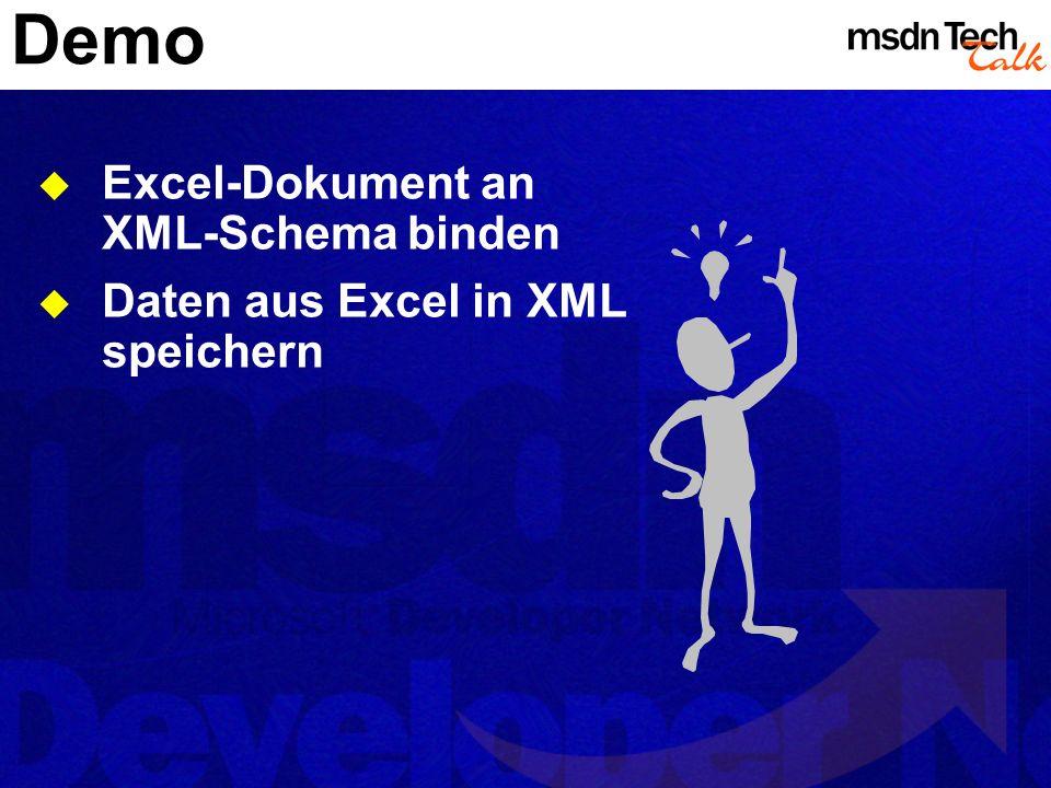 Demo Excel-Dokument an XML-Schema binden Daten aus Excel in XML speichern