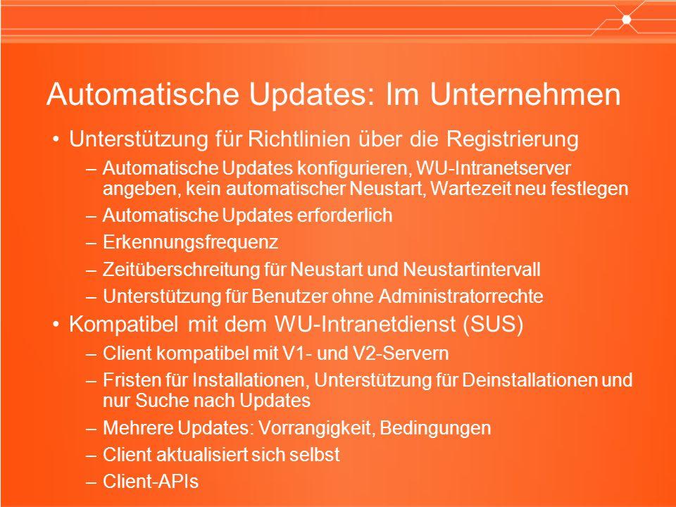 Automatische Updates: Im Unternehmen Unterstützung für Richtlinien über die Registrierung –Automatische Updates konfigurieren, WU-Intranetserver angeb