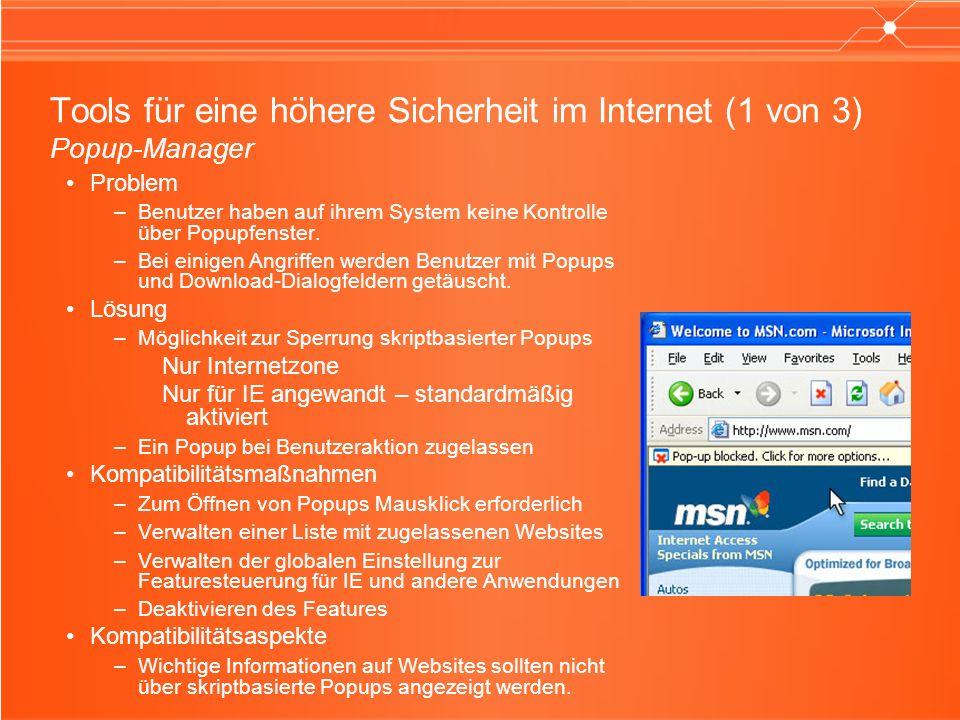 Tools für eine höhere Sicherheit im Internet (1 von 3) Popup-Manager Problem –Benutzer haben auf ihrem System keine Kontrolle über Popupfenster. –Bei