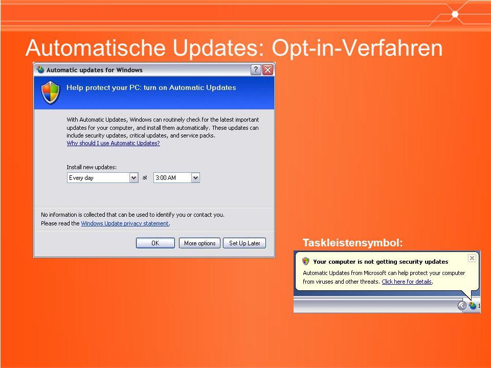 Automatische Updates: Opt-in-Verfahren Taskleistensymbol: