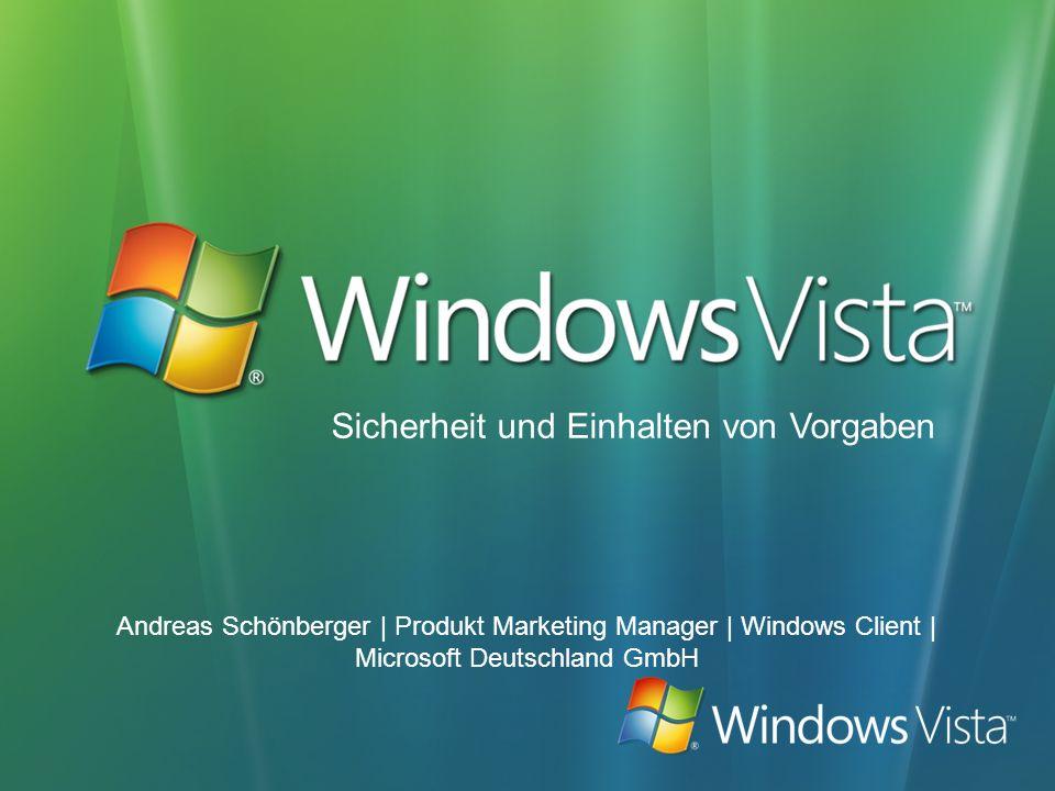 Andreas Schönberger | Produkt Marketing Manager | Windows Client | Microsoft Deutschland GmbH Sicherheit und Einhalten von Vorgaben