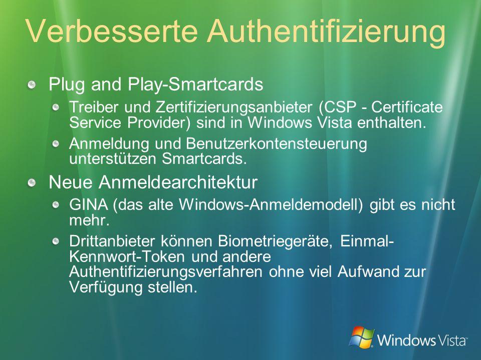 Verbesserte Authentifizierung Plug and Play-Smartcards Treiber und Zertifizierungsanbieter (CSP - Certificate Service Provider) sind in Windows Vista