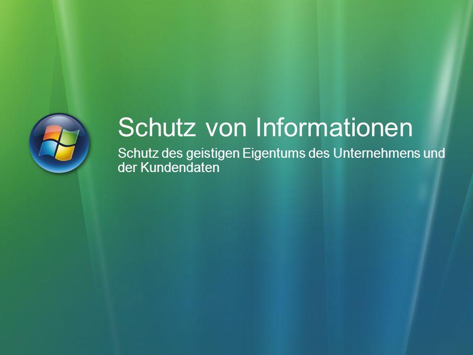 Schutz von Informationen Schutz des geistigen Eigentums des Unternehmens und der Kundendaten