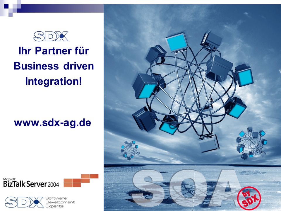 19 Ihr Partner für Business driven Integration! www.sdx-ag.de