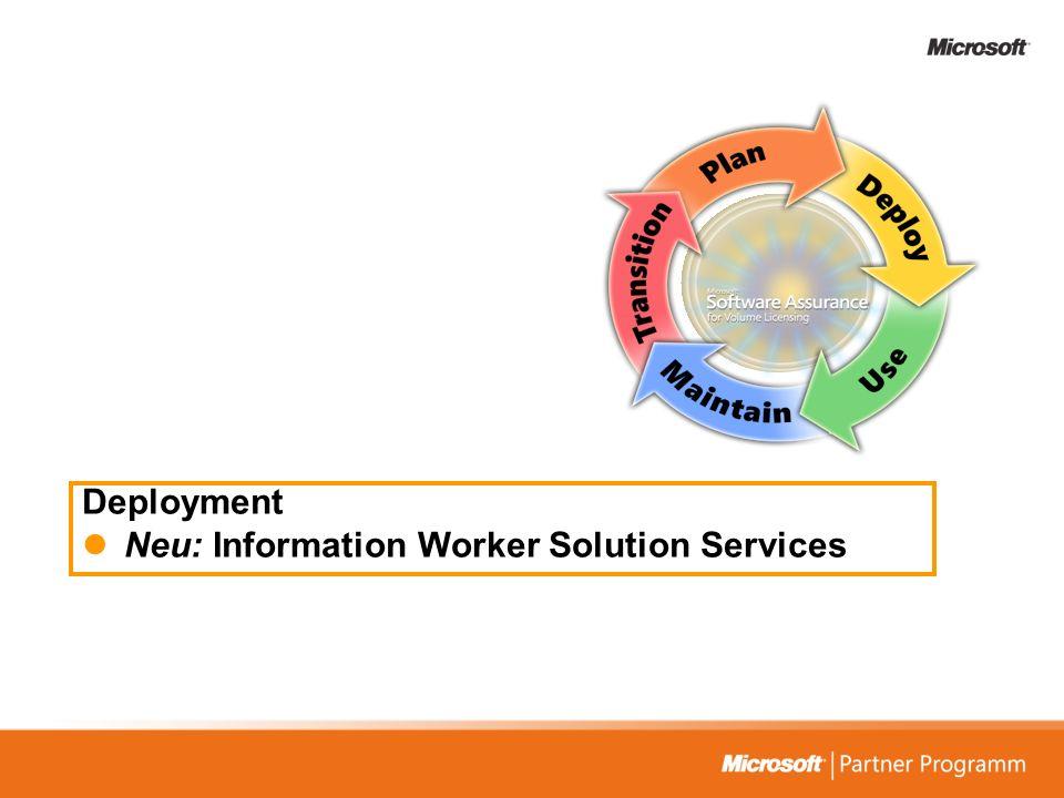 Deployment Neu: Information Worker Solution Services