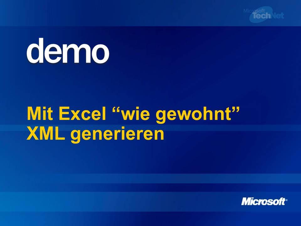 Mit Excel wie gewohnt XML generieren