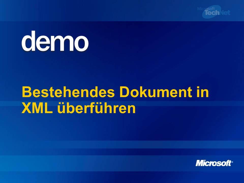 Bestehendes Dokument in XML überführen