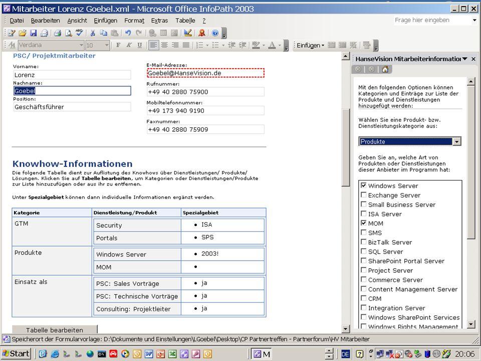 XML Dokumente erzeugen InfoPath unterstützt komplexe, elektronische Formulare Schema hinterlegen XML generieren Word, Excel, Access wie gewohnt nutzen, aber XML erzeugen Schema hinterlegen XML generieren