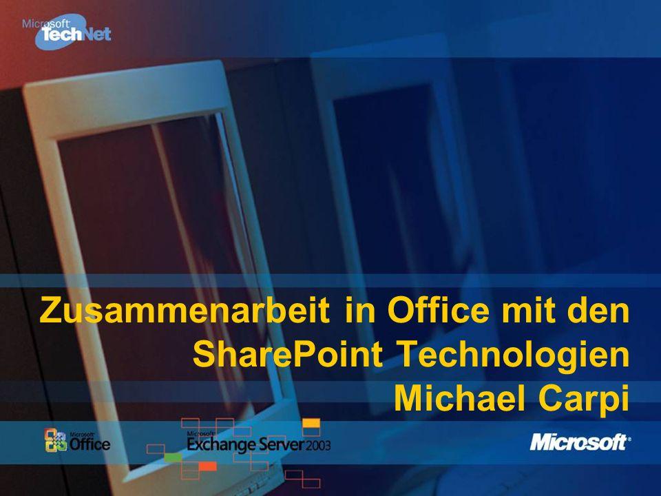 Zusammenarbeit in Office mit den Sharepoint Technologien Michael Carpi Technologieberater Microsoft Deutschland GmbH V-mcarpi@microsoft.com/ carpi@mnc.de