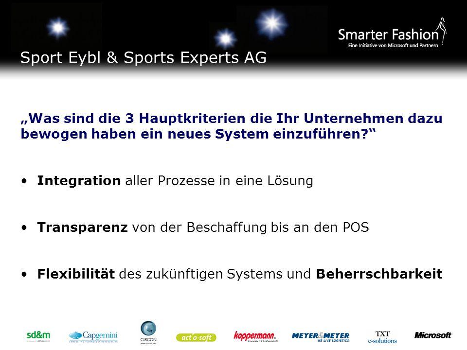 Sport Eybl & Sports Experts AG Ca.10 000 Aufträge/Jahr (Bestellungen) für ZL Ca.