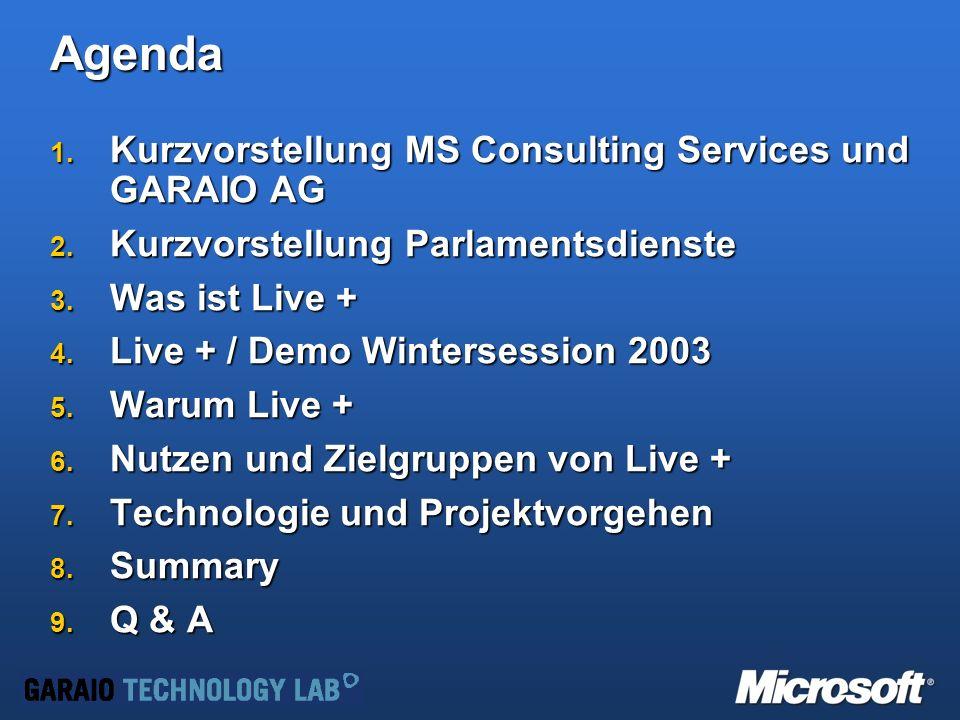 Agenda 1.Kurzvorstellung MS Consulting Services und GARAIO AG 2.