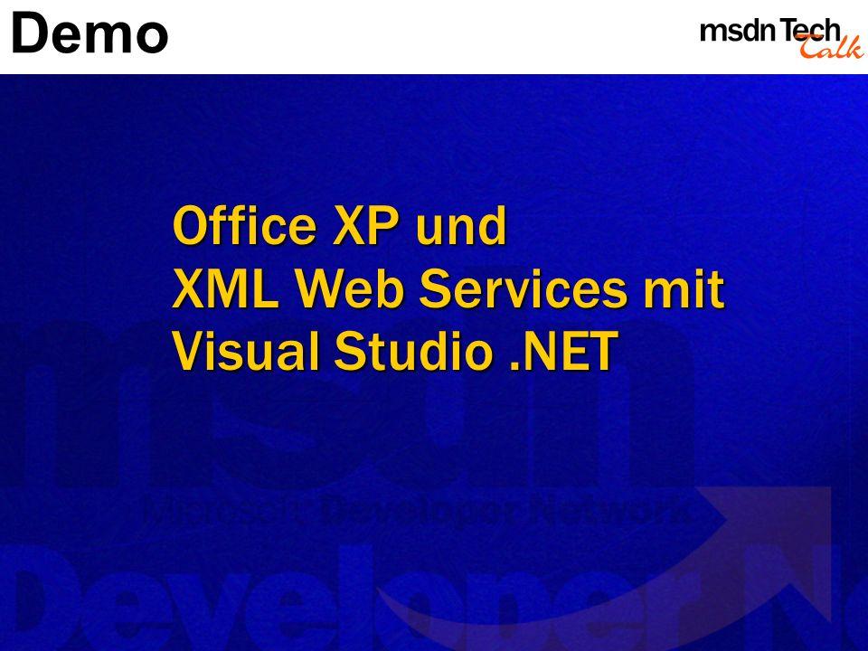 Office XP und XML Web Services mit Visual Studio.NET Demo