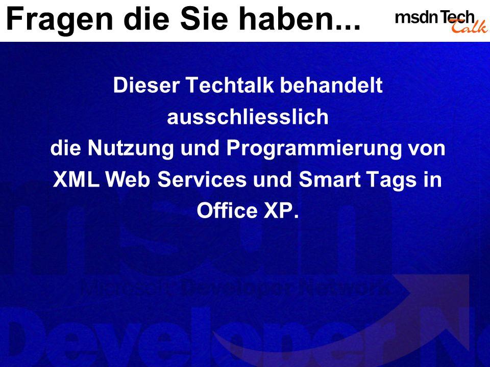 Auch ein Weg....NET Programmieren eines eigenen Proxies Schnelle Entwicklung durch die XML Web Service Vorteile von.NET Zur Verfügung stellen des eigenen Proxies durch COM Interop