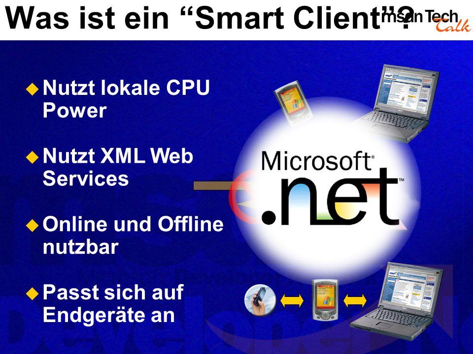 Was ist ein Smart Client.