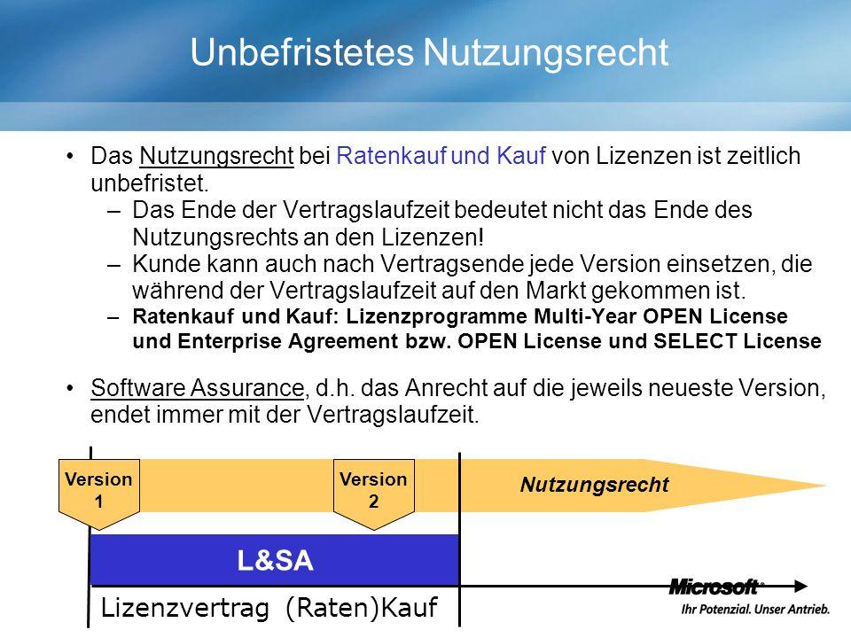 Nutzungsrecht Unbefristetes Nutzungsrecht Das Nutzungsrecht bei Ratenkauf und Kauf von Lizenzen ist zeitlich unbefristet.
