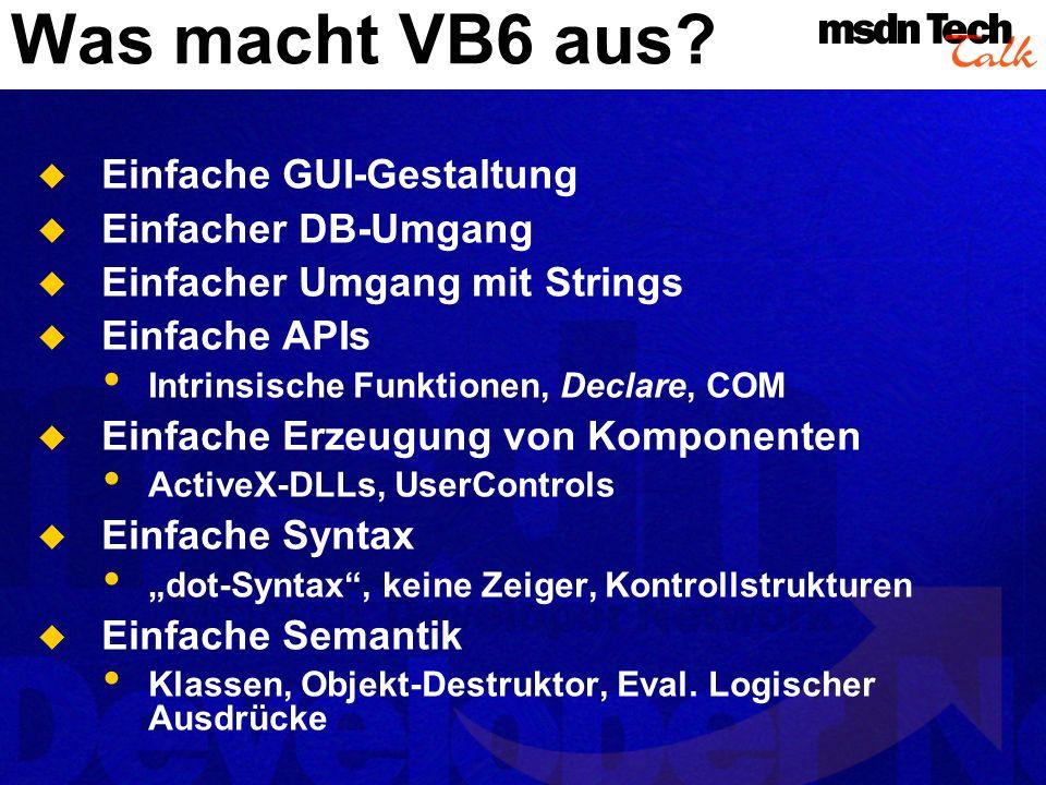 VB6 allgemein Syntax Semantik GUI RAD Datenbankzugriff Typsystem OO-/Komponententechnologie Standardbibliothek APIs