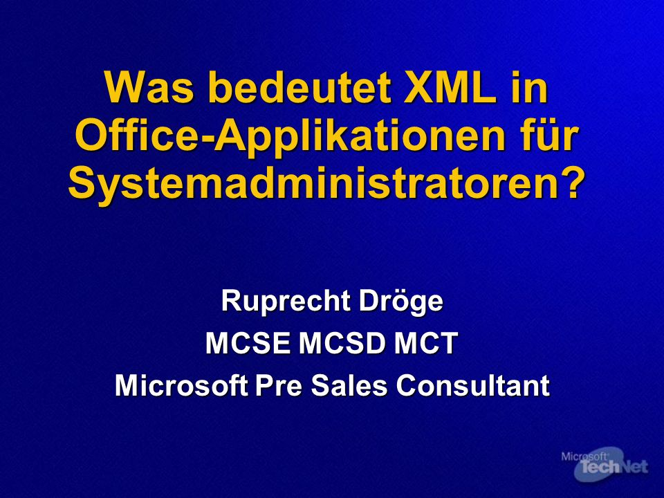 Was bedeutet XML in Office-Applikationen für Systemadministratoren.