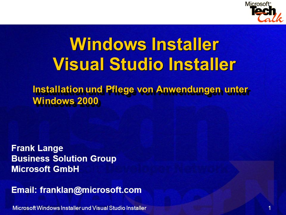 Microsoft Windows Installer und Visual Studio Installer32 VSI – Projekttypen (2) Leerer Installer Leeres Mergemodul Visual Basic Installer Ein neues MSI-Paket wird erstellt.