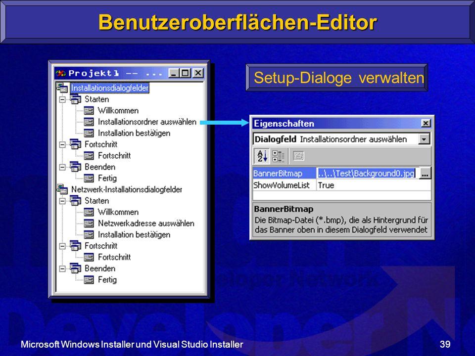 Microsoft Windows Installer und Visual Studio Installer39 Benutzeroberflächen-Editor Setup-Dialoge verwalten