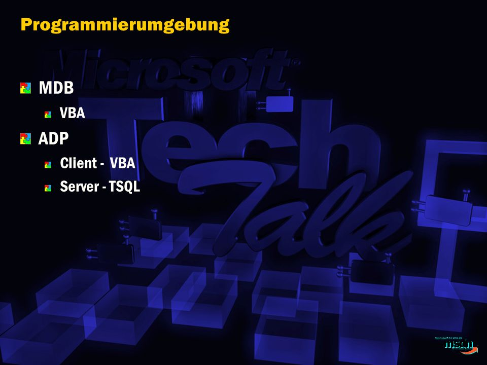 Programmierumgebung MDB VBA ADP Client - VBA Server - TSQL