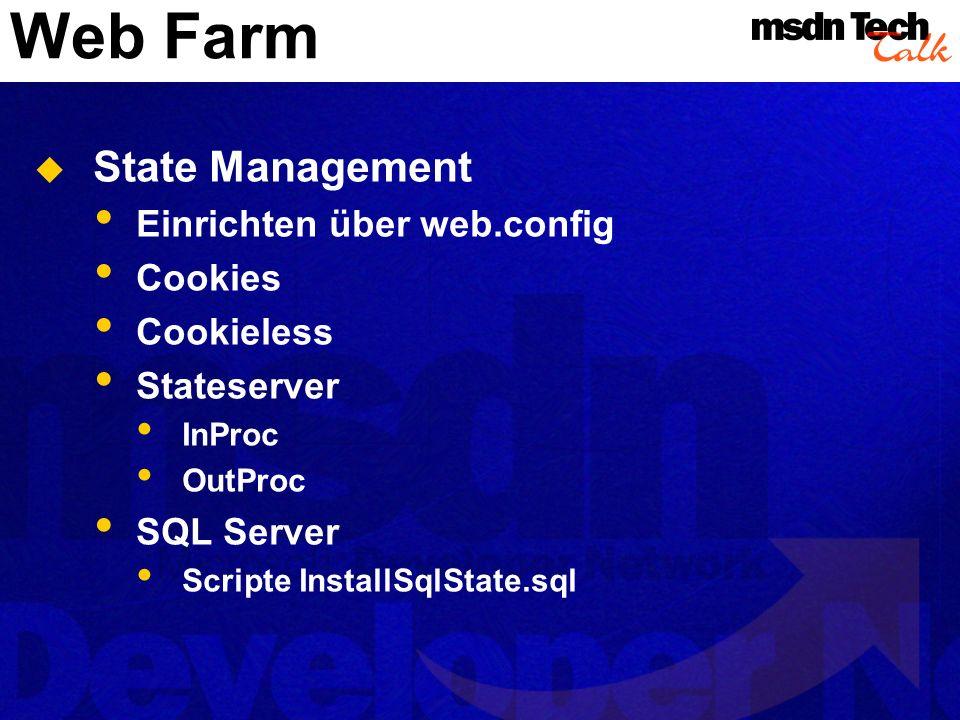 Web Farm State Management Einrichten über web.config Cookies Cookieless Stateserver InProc OutProc SQL Server Scripte InstallSqlState.sql