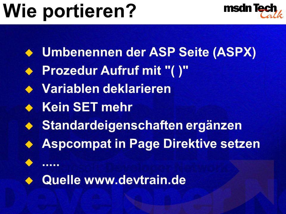 Wie portieren? Umbenennen der ASP Seite (ASPX) Prozedur Aufruf mit
